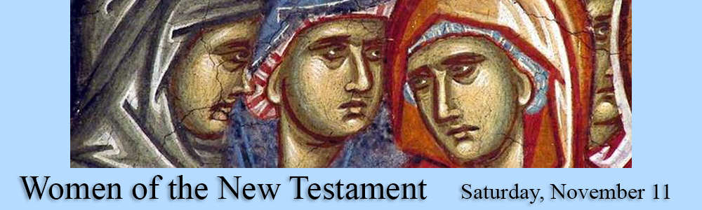 Women of the New Testament - Nov 12
